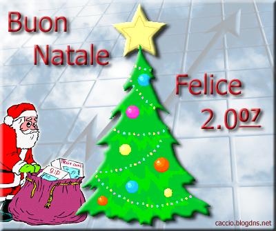 Buon Natale e Felice 2.007